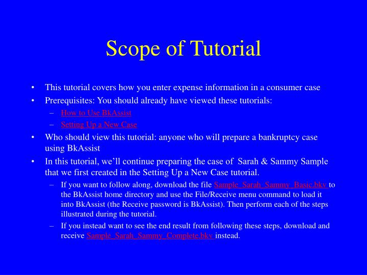 Scope of tutorial