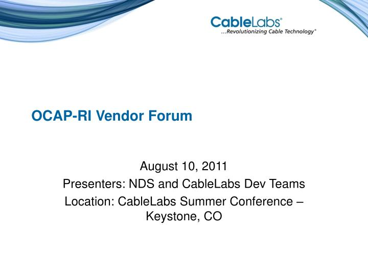 Ocap ri vendor forum
