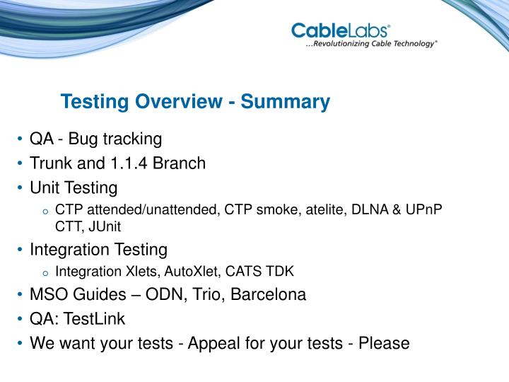 Testing Overview - Summary