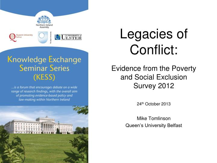 Legacies of conflict