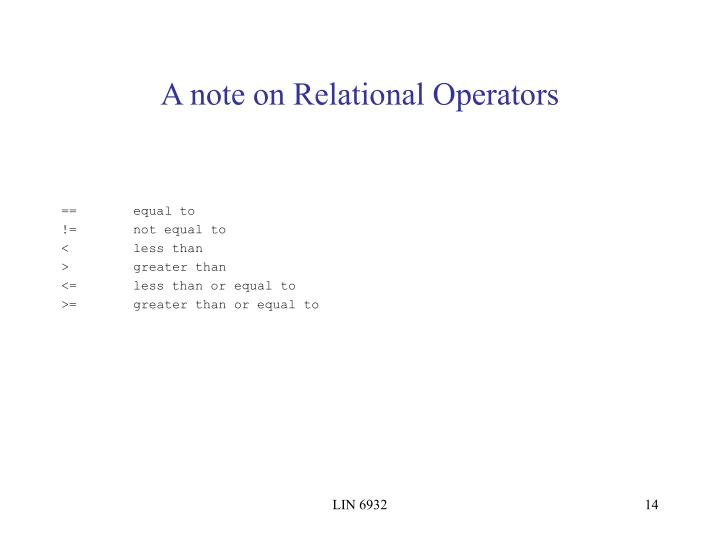 A note on Relational Operators