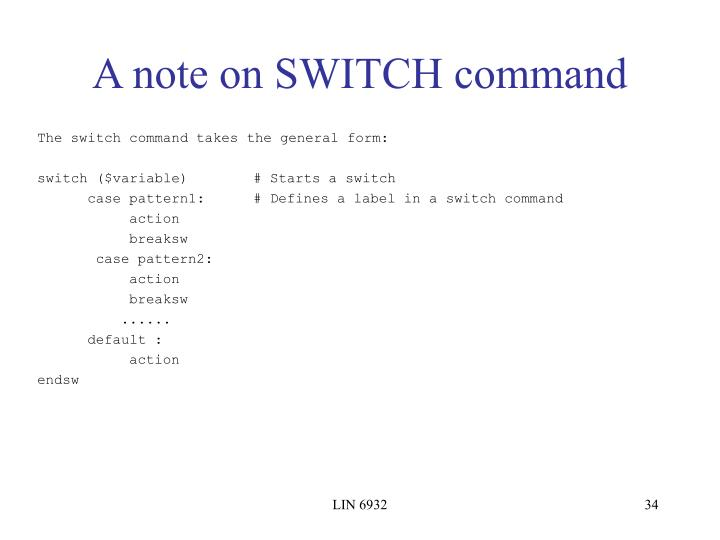 A note on SWITCH command