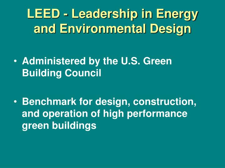 LEED - Leadership in Energy