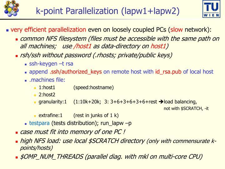 k-point Parallelization (lapw1+lapw2)