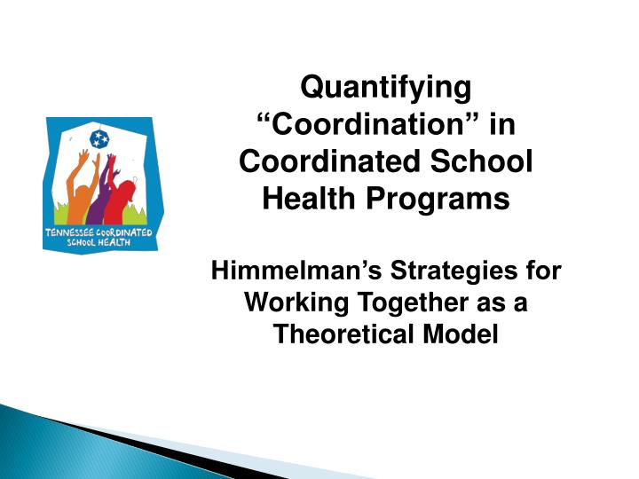 "Quantifying ""Coordination"" in Coordinated School Health Programs"