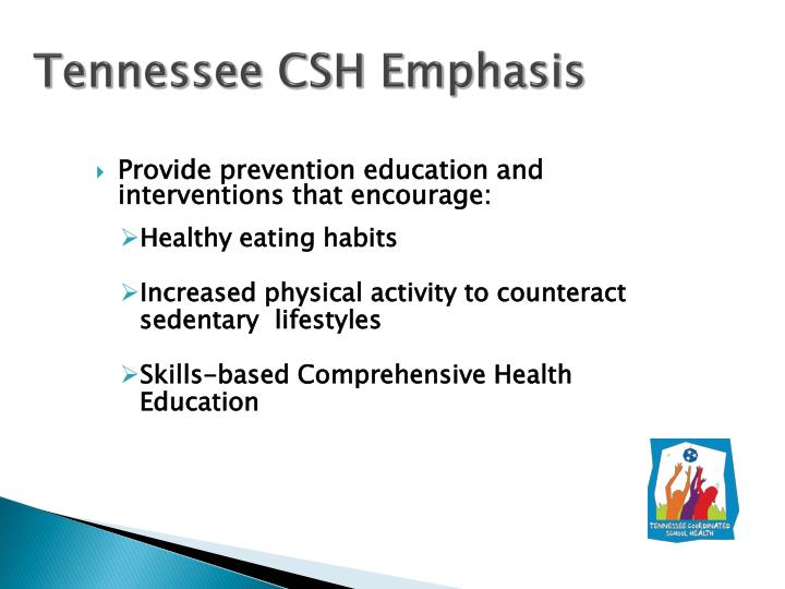 Tennessee CSH Emphasis