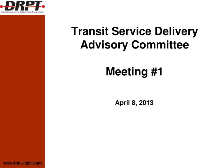 Transit service delivery advisory committee meeting 1
