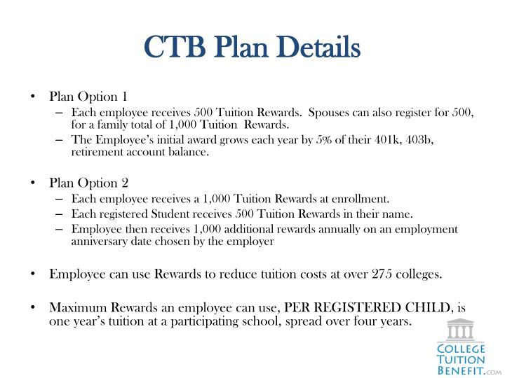 CTB Plan Details