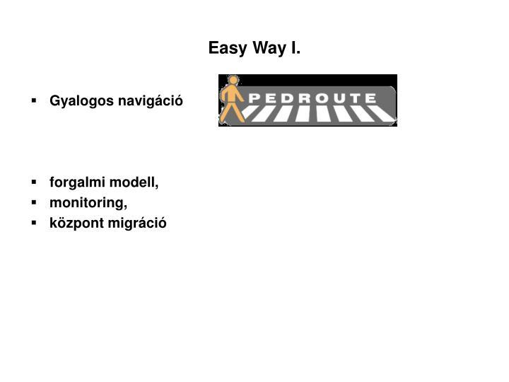 Easy Way I.