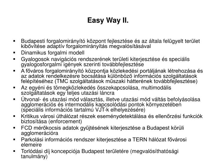 Easy Way II.