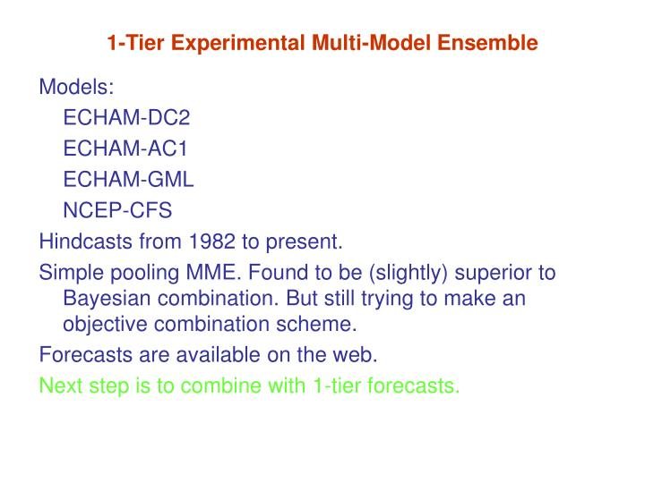 1 tier experimental multi model ensemble
