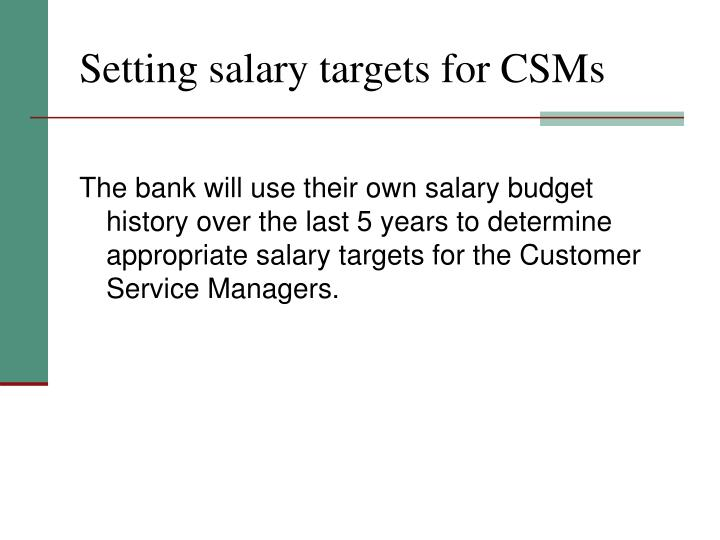 Setting salary targets for CSMs