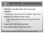 wait listing lessons learned1