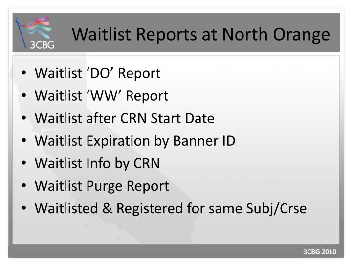 Waitlist Reports at North Orange