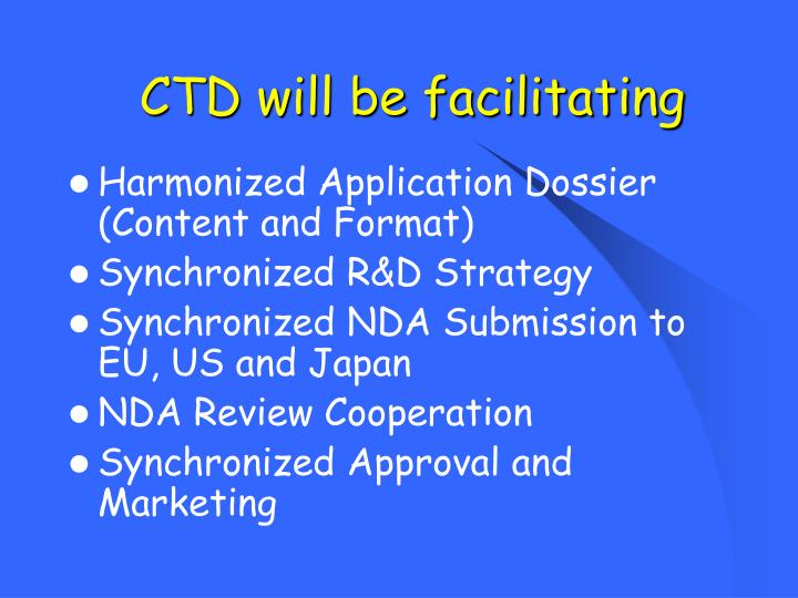 CTD will be facilitating