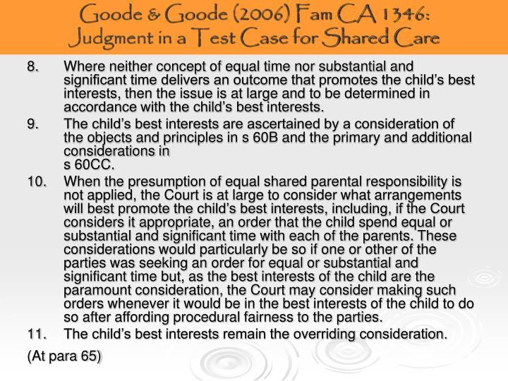 Goode & Goode (2006) Fam CA 1346: