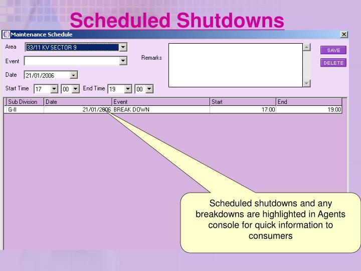 Scheduled Shutdowns