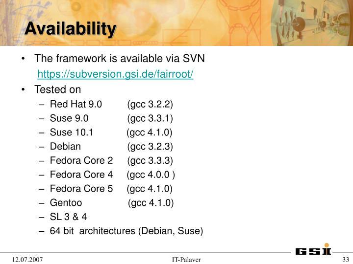 The framework is available via SVN