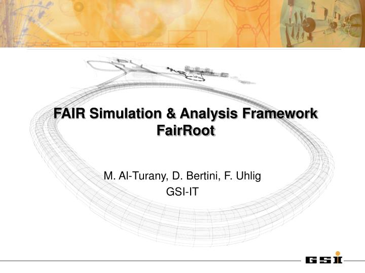 Fair simulation analysis framework fairroot