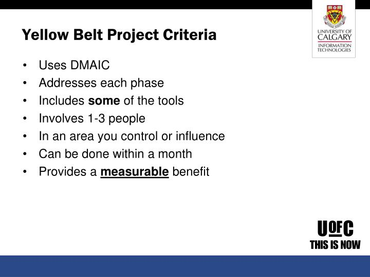 Yellow Belt Project Criteria