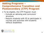 adding programs comprehensive transition and postsecondary ctp program3