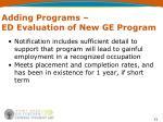 adding programs ed evaluation of new ge program1