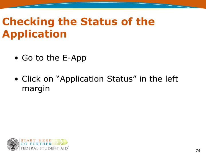 Checking the Status of the Application