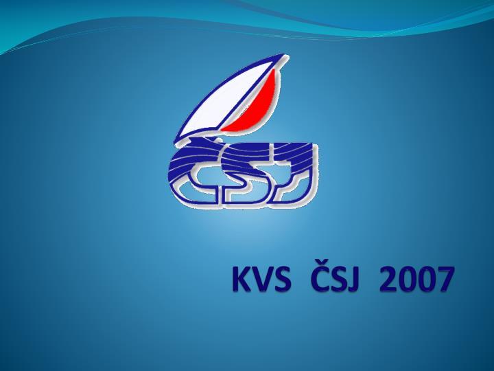 KVS  ČSJ  2007
