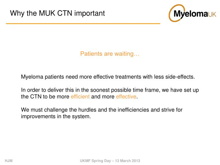 Why the MUK CTN important