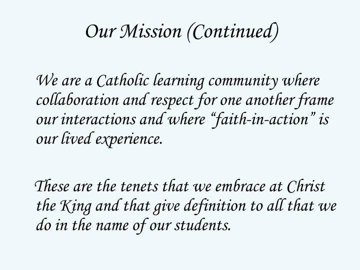 Our Mission (Continued)
