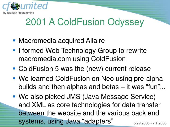 2001 A ColdFusion Odyssey