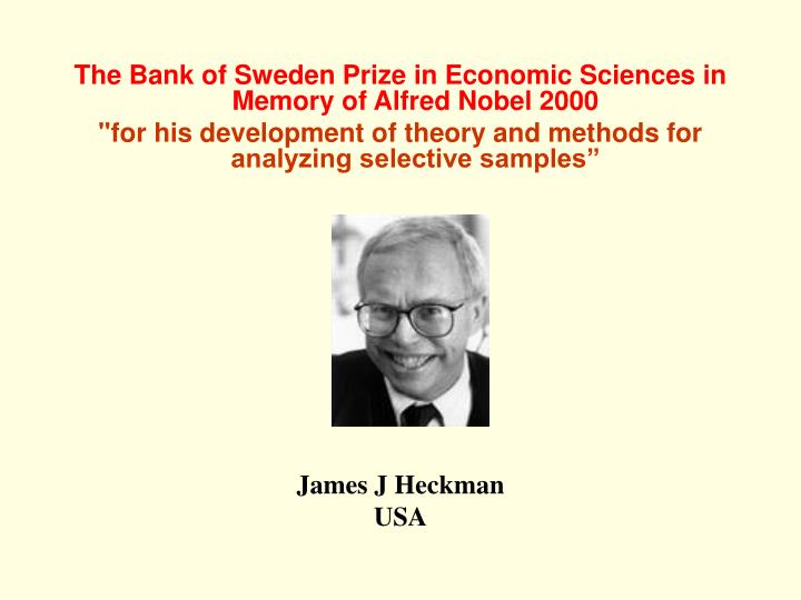 The Bank of Sweden Prize in Economic Sciences in Memory of Alfred Nobel 2000