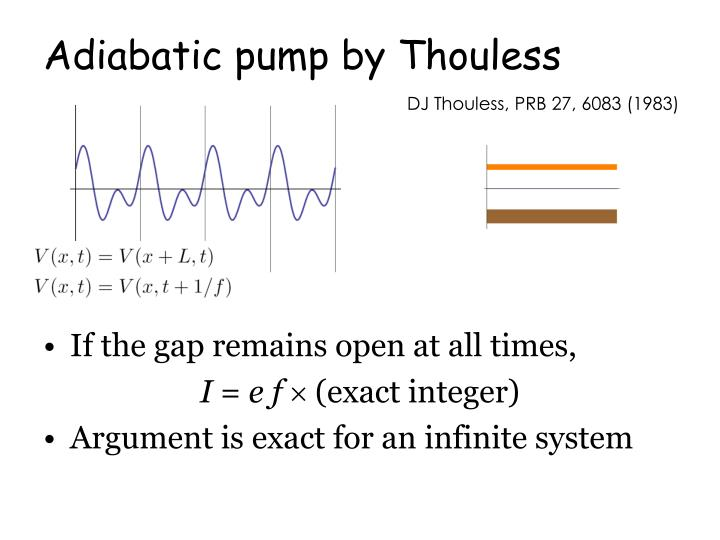 Adiabatic pump by Thouless