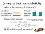 driving too fast non adiabaticity