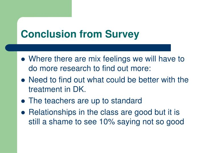 Conclusion from Survey