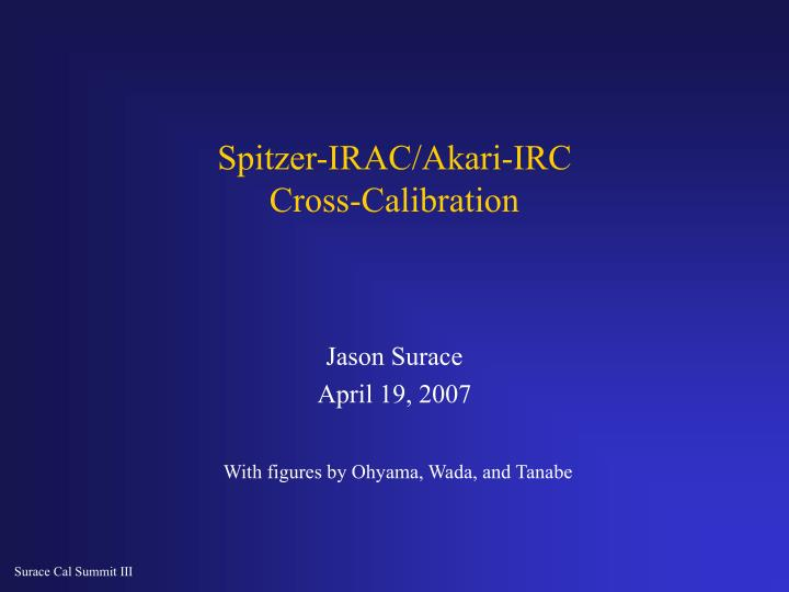 Spitzer irac akari irc cross calibration