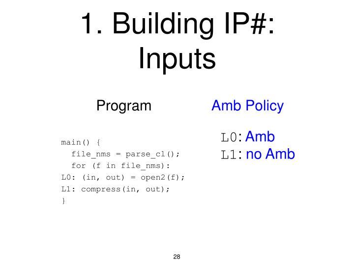 1. Building IP#: Inputs