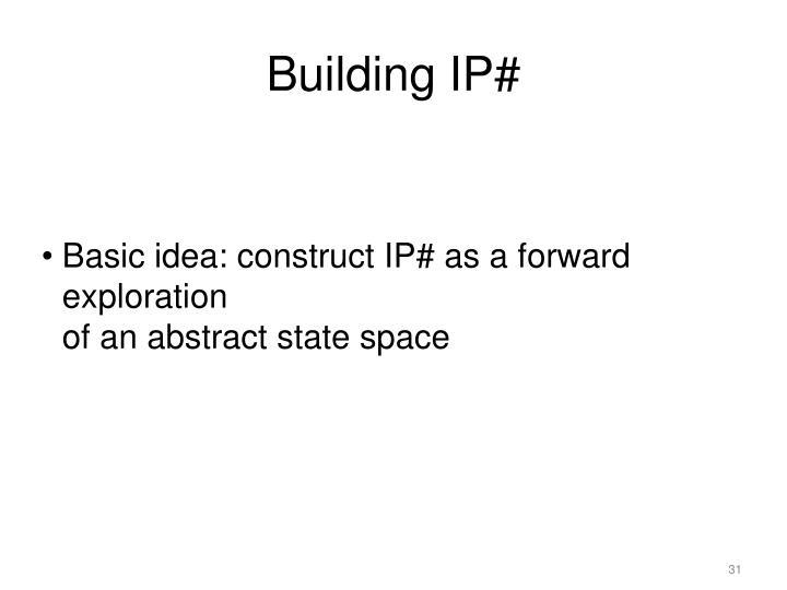 Building IP#