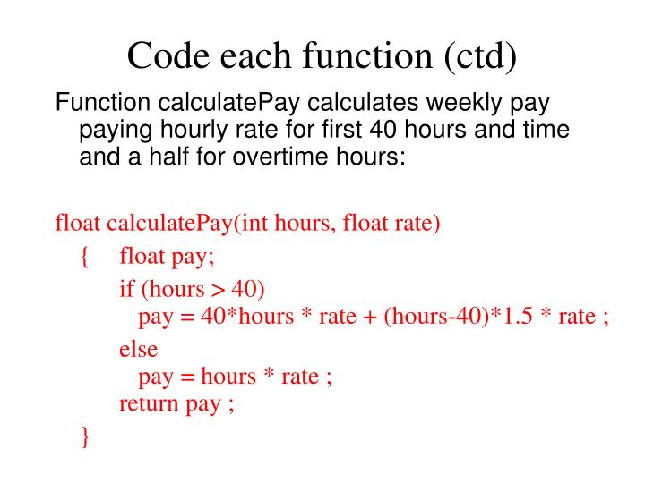 Code each function (ctd)