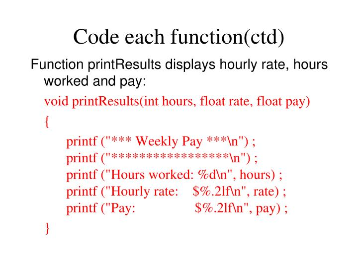 Code each function(ctd)