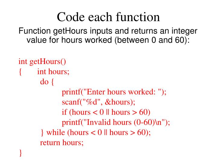Code each function