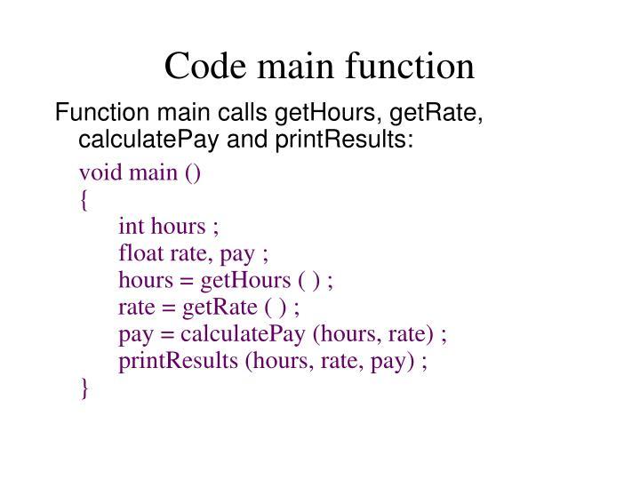 Code main function