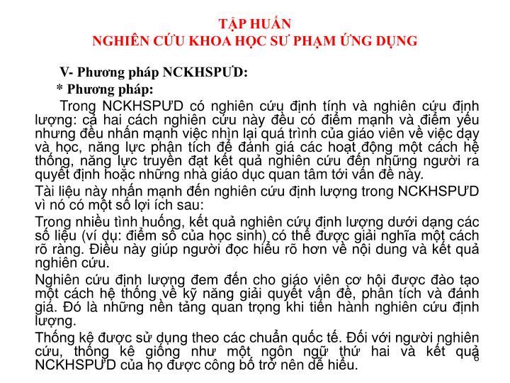 V- Phương pháp NCKHSPƯD: