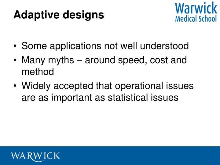 Adaptive designs