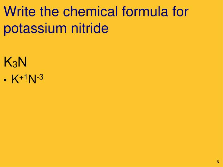 Write the chemical formula for potassium nitride