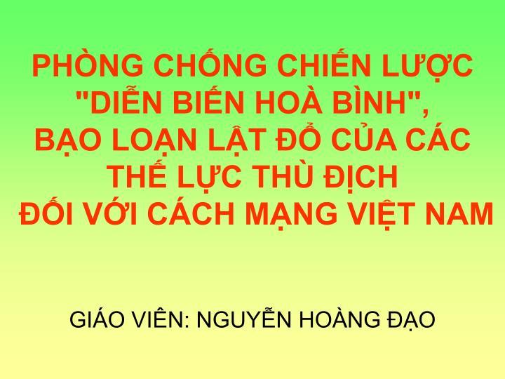 """PHÒNG CHỐNG CHIẾN LƯỢC """"DIỄN BIẾN HOÀ BÌNH"""","""