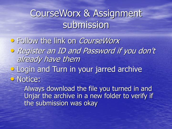 CourseWorx & Assignment submission