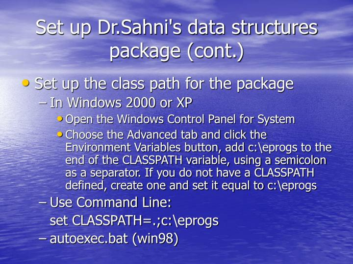 Set up Dr.Sahni's data structures package (cont.)