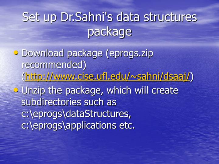 Set up Dr.Sahni's data structures package
