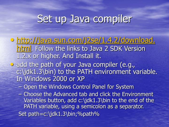 Set up Java compiler